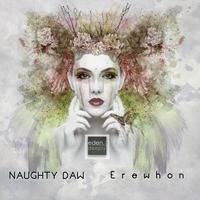 ED52 Naughty Daw - Erewhon EP (Snippet) by eden.deeply