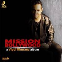 "The Album ""Mission Bollywood"" Vol.5 By DJ Vipul Khurana"