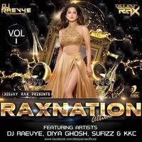 "The Album ""Raxnation Vol.1"" BY Deejay Rax & Dj Raevye"