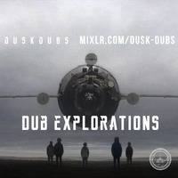 Dub Explorations Radio Show