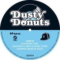 Dusty Donuts 014 - Diamond Girl (Naughty NMX & Marc Hype Summer Breeze Edit) by Dusty Donuts