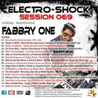 Fabbry One - Electro Shock Session 069 RadioShow2017 by Fabbry One