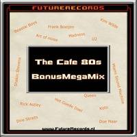 FutureRecords - Cafe 80s BonusMegaMix by FutureRecords