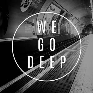WE GO DEEP Sessions