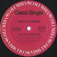 Herbie Hancock ~ You Bet Your Love [12inch 1979] by Ramón Valls