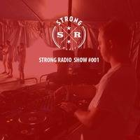 STRONG RADIO SHOW #001 (14.09.2014) by Strong Recordings