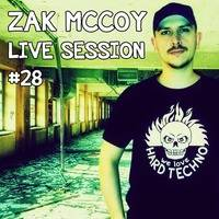 Zak McCoy - Live Session 28 - this is hardtechno by Zak McCoy
