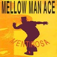 Mellow Man Ace - Mentirosa ♫ ♫♫ by Caporal Reyes