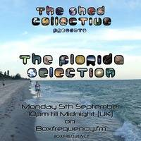 Douglas Deep's Radio Show #29 05/09/16 - The Florida Selection by Douglas Deep's Shed Collective