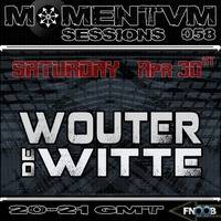 Momentvm Sessions 058 - Wouter de Witte - 2016.04.30 by Momentvm Records