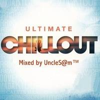 UncleS@m™ -  Ultimate Chillout by UncleS@m™