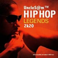 UncleS@m™ - Hip Hop Legends 2k20 by UncleS@m™