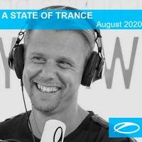 A State Of Trance - August 2020    Mitchaell JM by Mitchaell JM