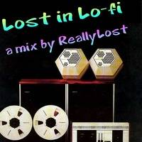 Lost in LoFi by ReallyLost