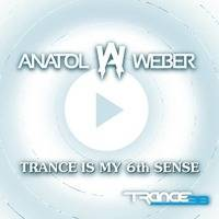 Trance Is My 6th Sense #037 (Mark L2K Guestmix) [14.06.2016] by Anatol Weber