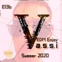 EDM Enjoy #136 by V.a.s.s.i by V.a.s.s.i