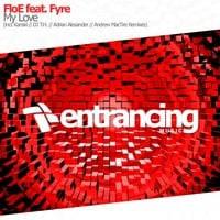 FloE feat. Fyre - My Love (Original Mix) @ DJ FEEL Trancemission 28.09.15 by Entrancing Music