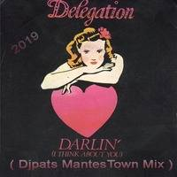 DELEGATION  - Darlin ( djpats MantesTown Mix) by djpats