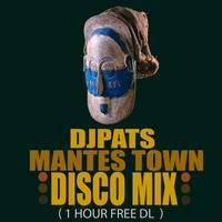 Djpats disco Mantes Town Mix 2020 1 hour free dl by djpats