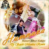 Humnava (HAK) Trap Mix Dj Satish Mumbai Remix by Dj Satish Mumbai