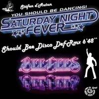 Bee Gees - You Should Be Dancing, Should Bee Disco STF Def-Rmx by Stéfan d'Autun