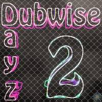 Dubwise Dayz vol. 2 by Selecta Synmotion