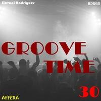 Jiovani Rodrigues - Groove Time 30 by Jiovani Rodrigues (RDRGS)