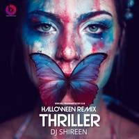 Thriller (Halloween Remix) - DJ Shireen by Bollywood Remix Factory.co.in
