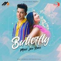 Butterfly (Remix) - Mohit Jain by Bollywood Remix Factory.co.in