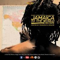 Shanty Crew presents JAMAICA TO THE WORLD Mixtape 2017 by Shanty Crew Official