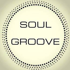 SOUL GROOVE  - Soulful House Factory -