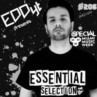 Essential Selection #206 [Special Miami Music Week] by Eddy.T