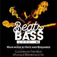 Beats&Bass show 12 Guestmix by Firstbeat (Musiqueambiance) SA by Beats & Bass [Swaziland]