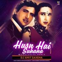Husn Hai Suhana (AS Exclusive Remix) - Dj Amit Saxena by Amit Saxena
