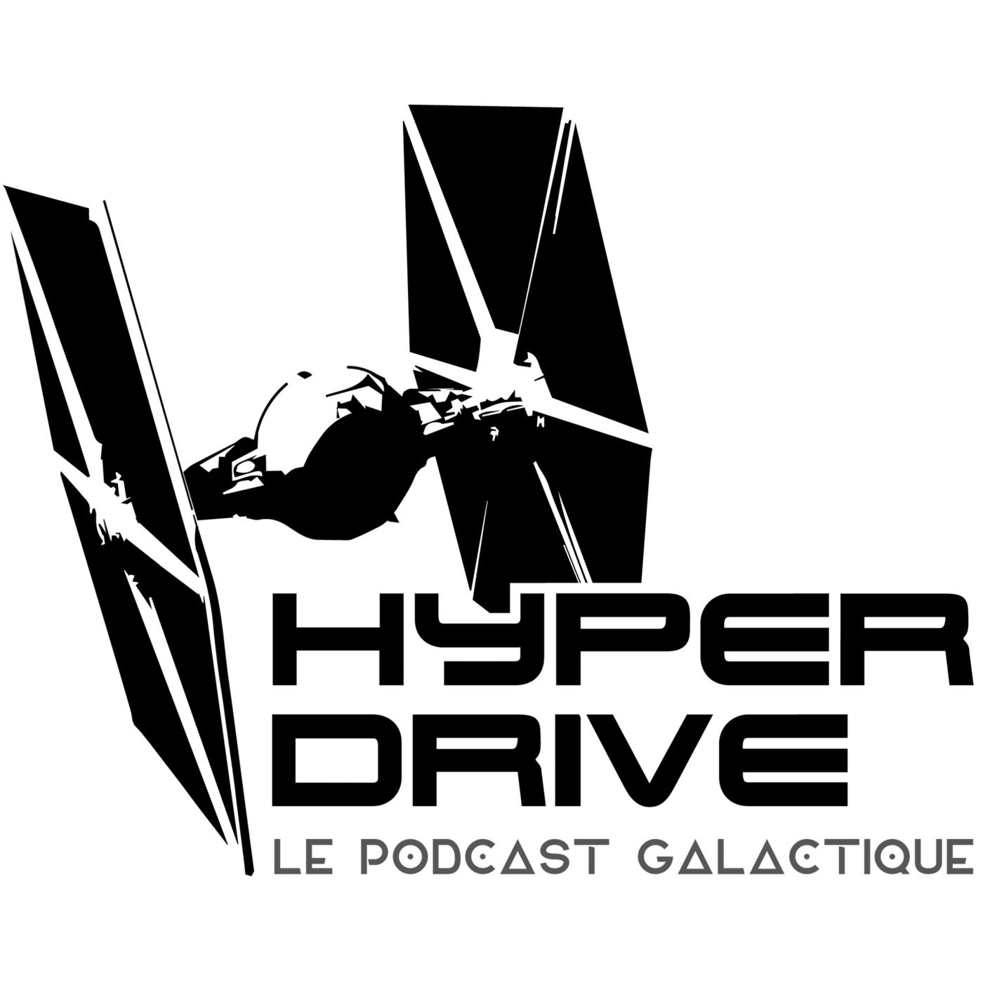 Hyperdrive, le podcast Star Wars !