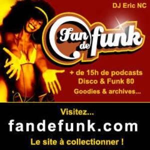 Fan de funk, l'émission à collectionner ! (DJ ERIC NC)