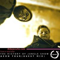The History of Jungle Show - Episode 129 - feat Aeon Four by The History of Jungle Show