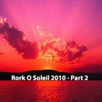 Rork Ô Soleil 2010 – Part 2 (summer mix since 1993) by DJ RORK (Hong Kong)