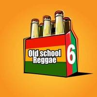 SixPack Mix - OLD SCHOOL REGGAE VOL.1 by BASS and BRANDS