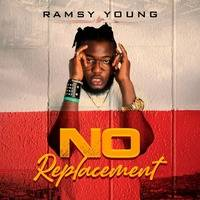NO REPLACEMENT by ramsy young