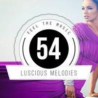 ★ Luscious Melodies 54 ★ Progressive House / Trance Mix 2015 by Tukancheez / Luscious Melodies