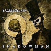 Shadow Man by Sacred Silver