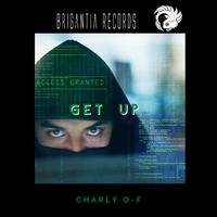 Charly O-F - Get Up  (Original Mix) by Charly O-F