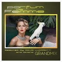 LATE NIGHT DREAM Presents David Lucarotti & DiMano Parfum de Femme Grandmix by LATE NIGHT DREAM