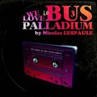 LATE NIGHT DREAM Presents We Love Le Bus Palladium by Nicolas LESPAULE Vol 3 by LATE NIGHT DREAM