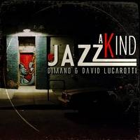 LATE NIGHT DREAM Presents A Kind of Jazz by DiMano & David Lucarotti EP15 by LATENIGHT DREAM FACTORY