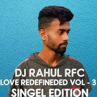 LOVE REDEFINED VOL - 3