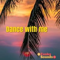 Dance with me (FunkySounds) by FunkySounds