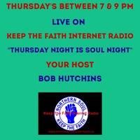 Thursday Night Is Soul Night 20th August 2020 by Keep The Faith Internet Radio