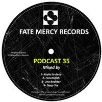 Fate Mercy Records Podcast 35(Mixed by Kaybe la deep (SA)) by Fate Mercy Records